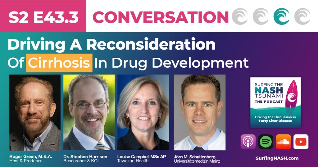Reconsideration Of Cirrhosis In Drug Development