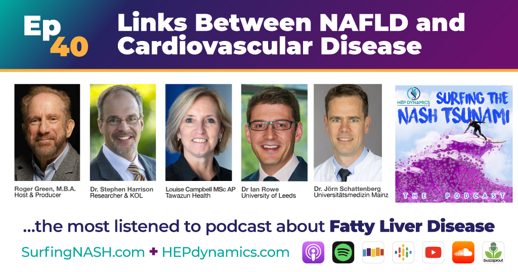 Episode 40 - Links Between NAFLD And Cardiovascular Disease