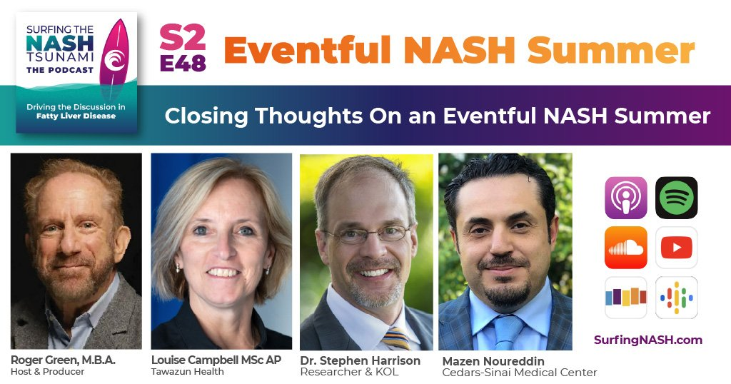 S2-E48 - Closing Thoughts On an Eventful NASH Summer