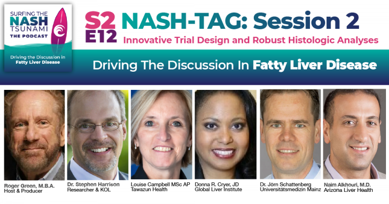 S2-E12 - NASH-TAG Session 2 Summary: Innovative Trial Design and Robust Histologic Analyses