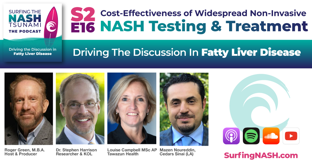 S2-E16 - Cost-Effectiveness of Widespread Non-Invasive NASH Testing and Treatment