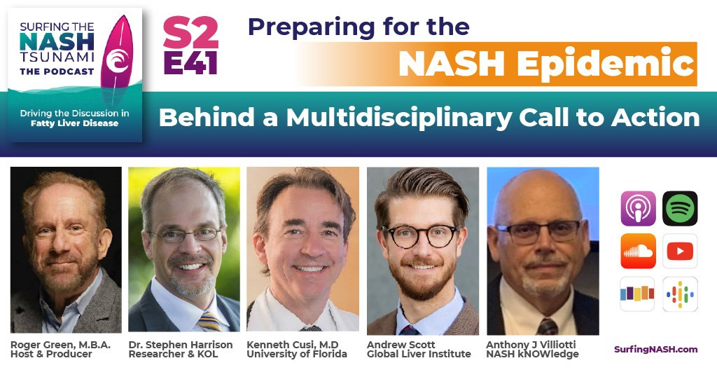 S2-E41 - Preparing for the NASH Epidemic: Behind a Multidisciplinary Call to Action