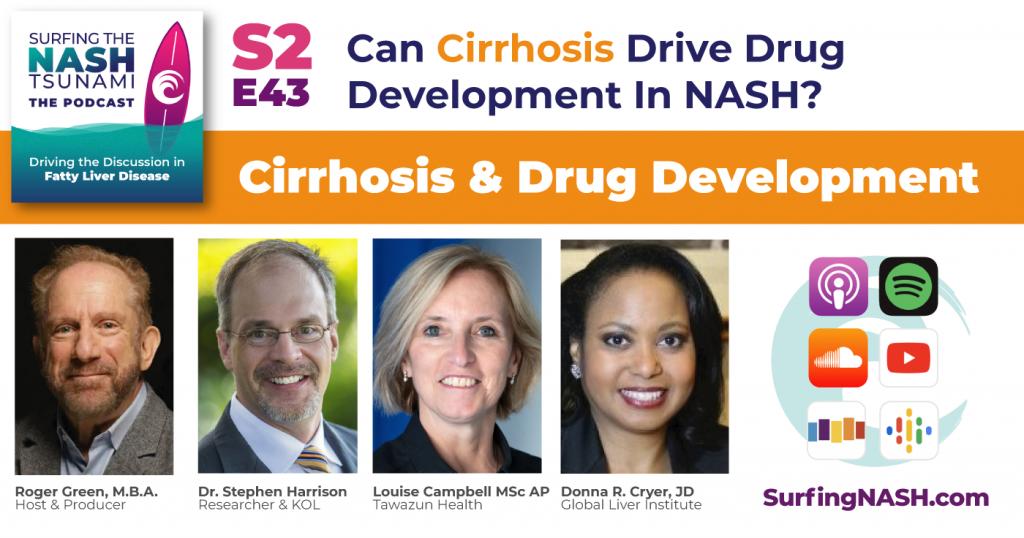 S2-E43 - Can Cirrhosis Drive Drug Development In NASH?