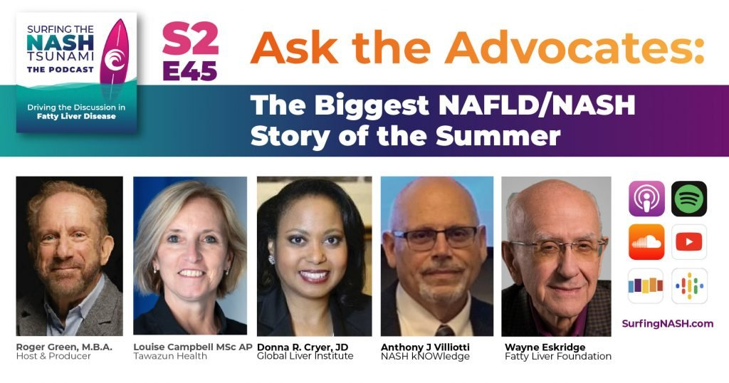 Ask the Advocates: The Biggest NAFLD/NASH Story of the Summer