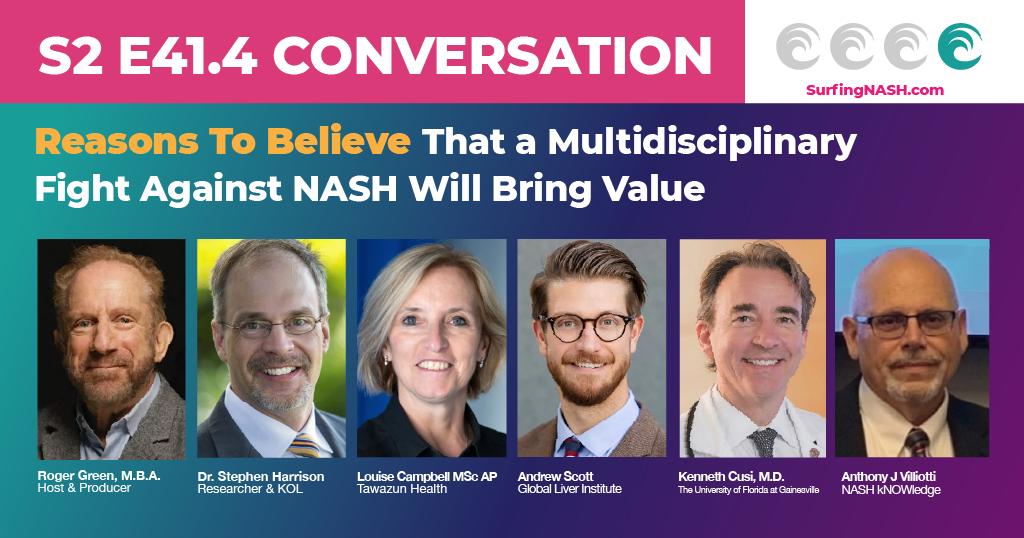 S2-E41.4 - Reasons To Believe That a Multidisciplinary Fight Against NASH Will Bring Value