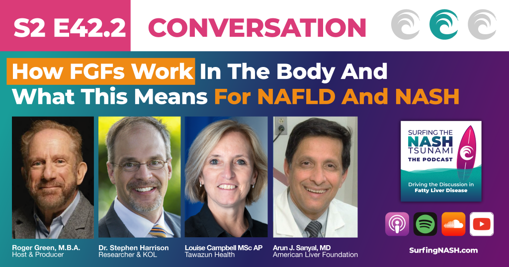 S2-E42.2 - How FGFs Work In The Body And What This Means For NAFLD And NASH