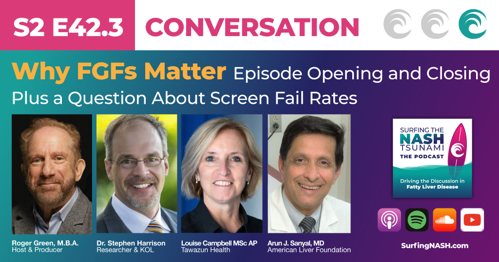 S2-E42.3 - Why FGFs Matter - Episode Opening and Closing, Plus a Question About Screen Fail Rates