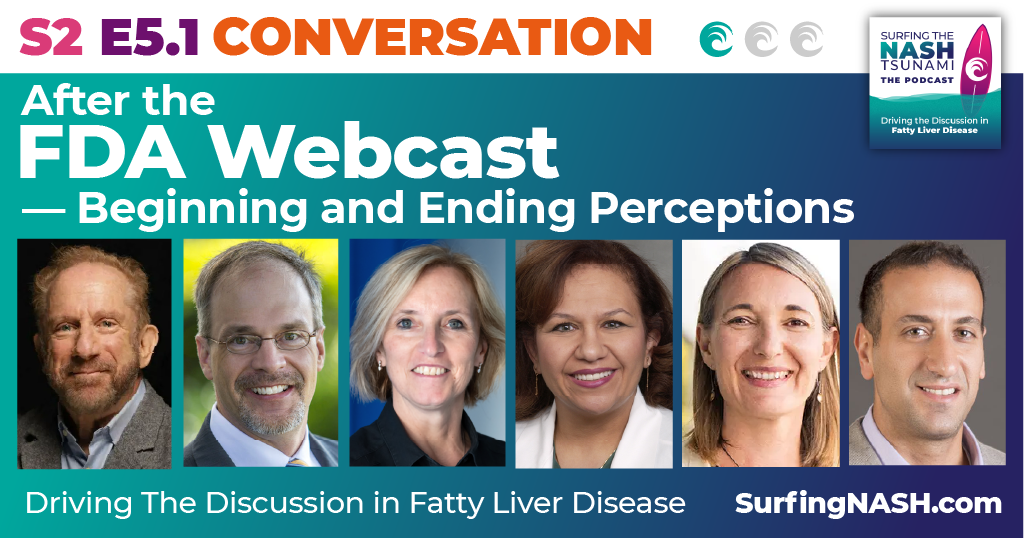 S2 E5.1 After the FDA Webcast: Beginning and Ending Perceptions