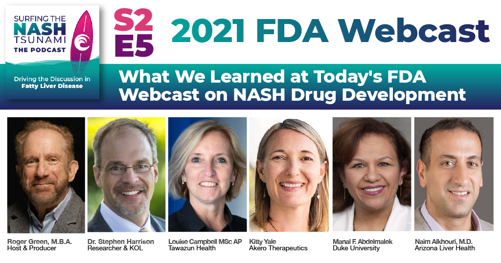 Season 2 Episode 5 - What We Learned at Today's FDA Webcast on NASH Drug Development